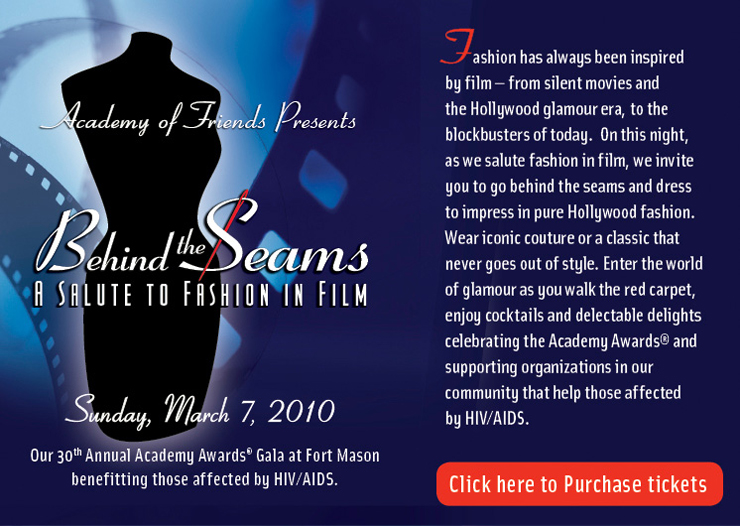 Academy of Friends Gala, March 7, 2010 – Behind the Seams – A Salute to Fashion in Film